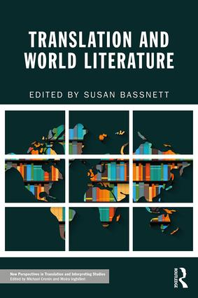 Translation and World Literature: 1st Edition (Paperback) book cover