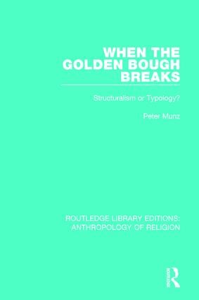 When the Golden Bough Breaks: Structuralism or Typology? book cover