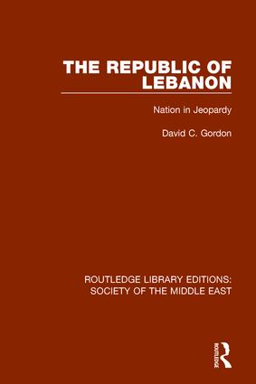 The Republic of Lebanon: Nation in Jeopardy book cover