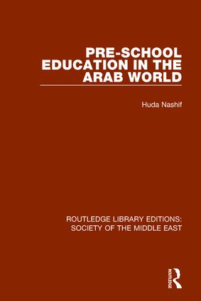 Pre-School Education in the Arab World: 1st Edition (Paperback) book cover