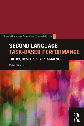 Second Language Task-Based Performance: Theory, Research, Assessment book cover