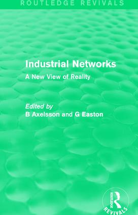 Industrial Networks (Routledge Revivals): A New View of Reality book cover