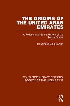The Origins of the United Arab Emirates: A Political and Social History of the Trucial States, 1st Edition (Hardback) book cover