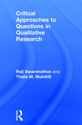Critical Approaches to Questions in Qualitative Research: 1st Edition (Hardback) book cover