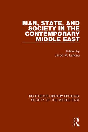 Man, State and Society in the Contemporary Middle East book cover