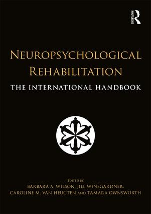 Neuropsychological Rehabilitation: The International Handbook book cover