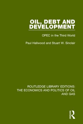Oil, Debt and Development: OPEC in the Third World book cover