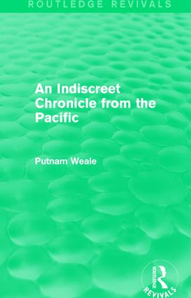 An Indiscreet Chronicle from the Pacific: 1st Edition (Paperback) book cover