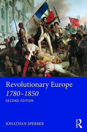 Revolutionary Europe 1780–1850: 2nd Edition (Paperback) book cover