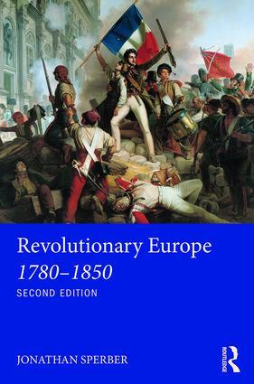 Revolutionary Europe 1780–1850 book cover