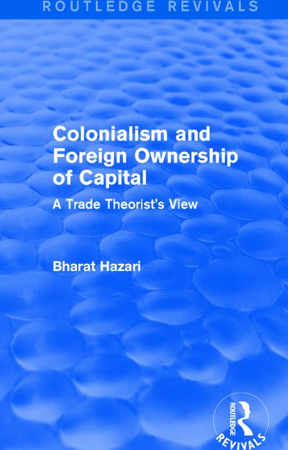 Colonialism and Foreign Ownership of Capital (Routledge Revivals)