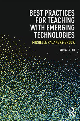 Best Practices for Teaching with Emerging Technologies: 2nd Edition (Paperback) book cover