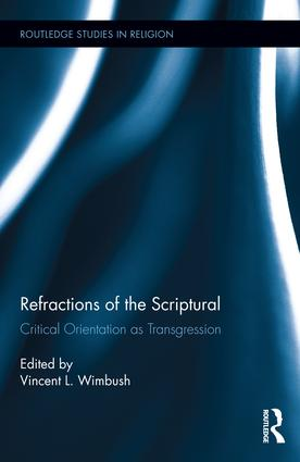 Refractions of the Scriptural: Critical Orientation as Transgression, 1st Edition (Hardback) book cover