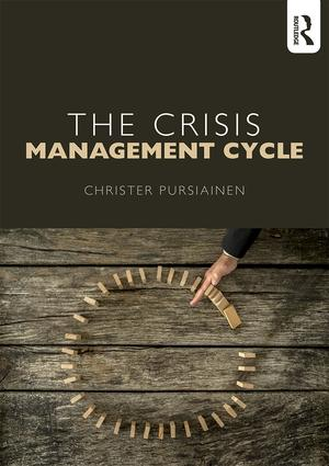 The Crisis Management Cycle: 1st Edition (Paperback) book cover