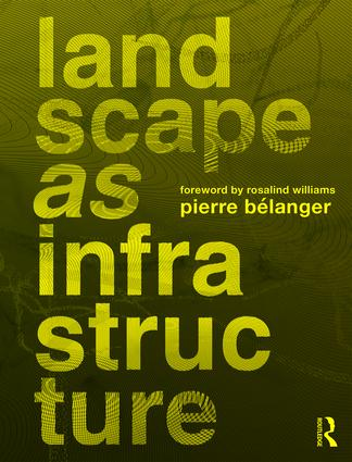 Landscape as Infrastructure: A Base Primer book cover