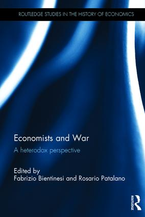 Economists and War: A heterodox perspective, 1st Edition (Hardback) book cover