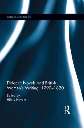Didactic Novels and British Women's Writing, 1790-1820 (Hardback) book cover
