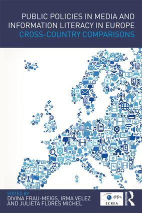 Public Policies in Media and Information Literacy in Europe: Cross-Country Comparisons (Paperback) book cover