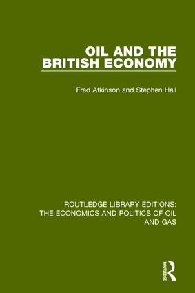 Oil and the British Economy: 1st Edition (Hardback) book cover