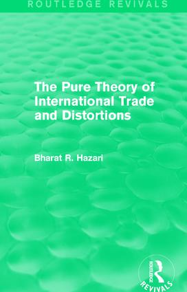 The Pure Theory of International Trade and Distortions (Routledge Revivals) book cover