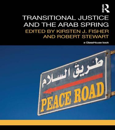Transitional Justice and the Arab Spring book cover