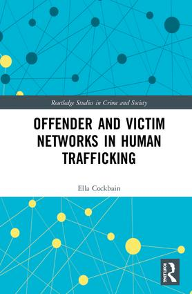 Offender and Victim Networks in Human Trafficking book cover