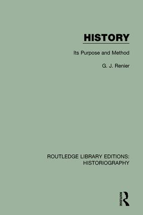 History: Its Purpose and Method book cover