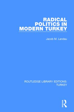 Radical Politics in Modern Turkey book cover