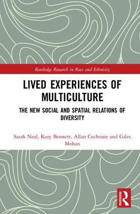 Lived Experiences of Multiculture: The New Social and Spatial Relations of Diversity book cover