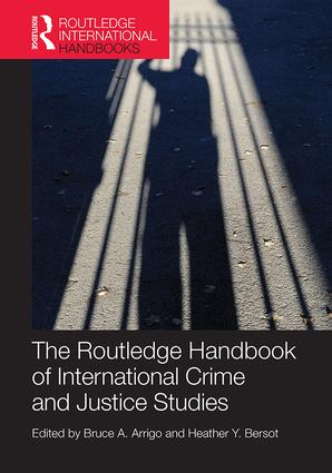 The Routledge Handbook of International Crime and Justice Studies: 1st Edition (e-Book) book cover