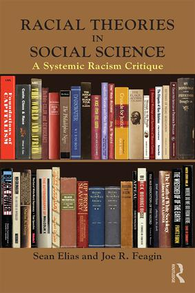 Racial Theories in Social Science: A Systemic Racism Critique (Paperback) book cover