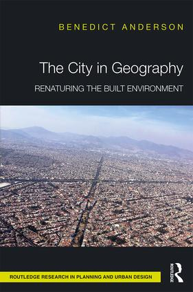 The City in Geography: Renaturing the Built Environment book cover
