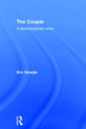The Couple: A pluridisciplinary story, 1st Edition (Hardback) book cover