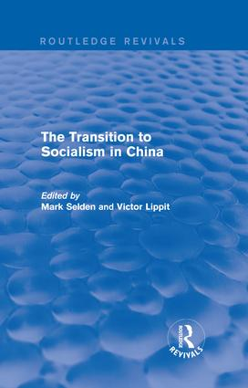 The Transition to Socialism in China (Routledge Revivals): 1st Edition (Paperback) book cover