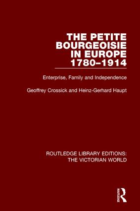 The Petite Bourgeoisie in Europe 1780-1914 book cover