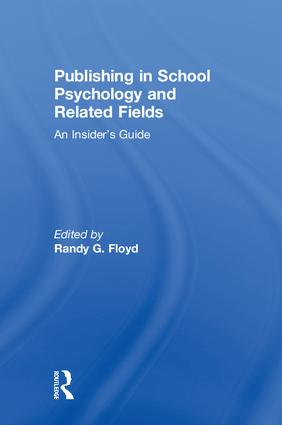 Publishing in School Psychology and Related Fields: An Insider's Guide, 1st Edition (Hardback) book cover