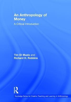 An Anthropology of Money: A Critical Introduction book cover