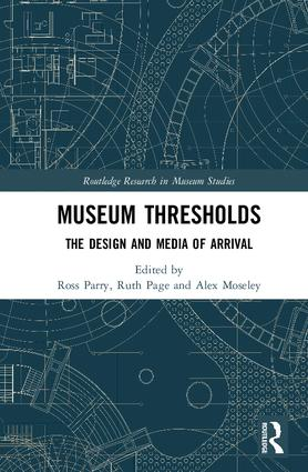 Museum Thresholds: The Design and Media of Arrival book cover