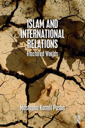 Islam and International Relations: Fractured Worlds book cover