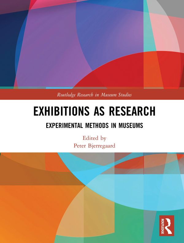 Exhibitions as Research: Experimental Methods in Museums book cover
