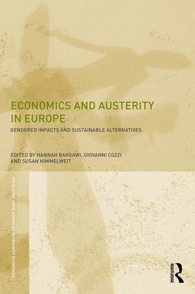 Economics and Austerity in Europe: Gendered impacts and sustainable alternatives book cover