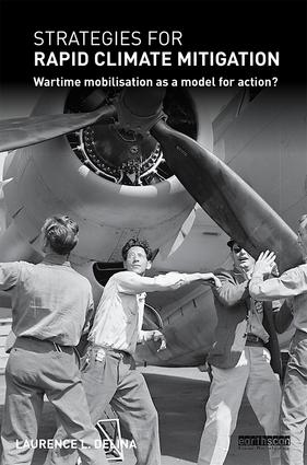 Strategies for Rapid Climate Mitigation: Wartime mobilisation as a model for action? book cover