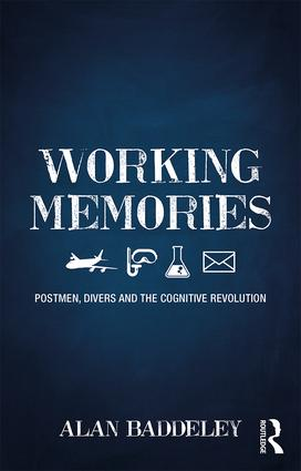 Working Memories: Postmen, Divers and the Cognitive Revolution book cover