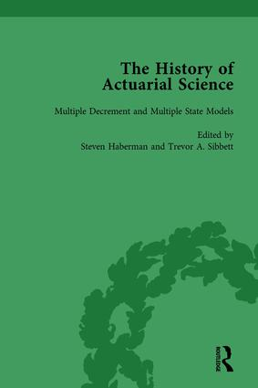 The History of Actuarial Science Vol VIII: 1st Edition (Hardback) book cover