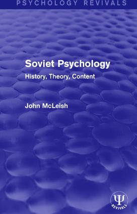 Soviet Psychology: History, Theory, Content book cover