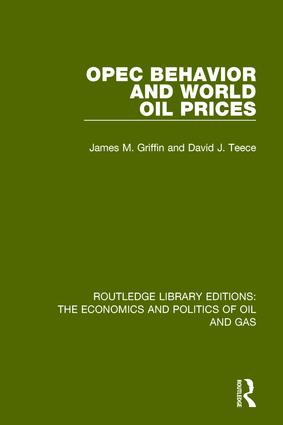 OPEC Behaviour and World Oil Prices: 1st Edition (Paperback) book cover
