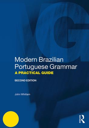 Modern Brazilian Portuguese Grammar: A Practical Guide, 2nd Edition (Paperback) book cover