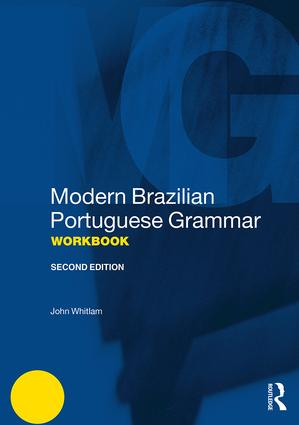 Modern Brazilian Portuguese Grammar Workbook: 2nd Edition (Paperback) book cover