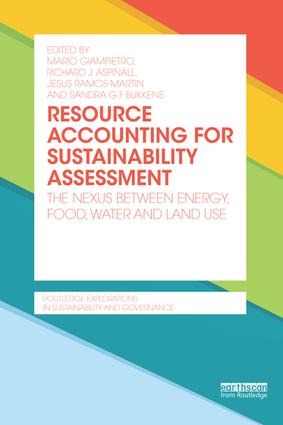 Resource Accounting for Sustainability Assessment: The Nexus between Energy, Food, Water and Land Use book cover