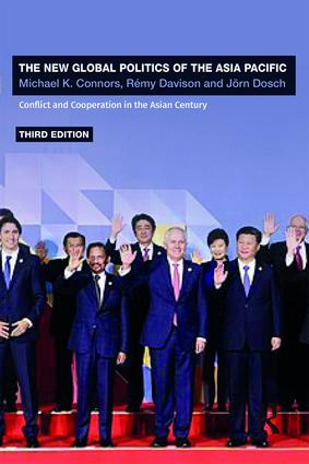 The New Global Politics of the Asia Pacific: Conflict and Cooperation in the Asian Century book cover
